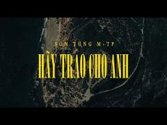 Best amorous video category latina (263 sec). SÆN TUgrave_NG M-TP  HAtilde_Y TRAO CHO ANH ft. Snoop Dogg  Official MV.